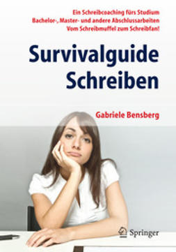 Bensberg, Gabriele - Survivalguide Schreiben, ebook