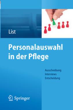 List, Karl-Heinz - Personalauswahl in der Pflege, ebook