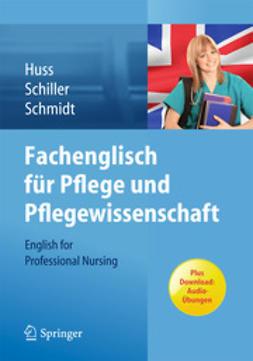 Huss, Norma - Fachenglisch für Pflege und Pflegewissenschaft, ebook