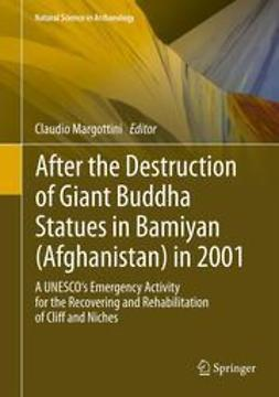 Margottini, Claudio - After the Destruction of Giant Buddha Statues in Bamiyan (Afghanistan) in 2001, e-kirja