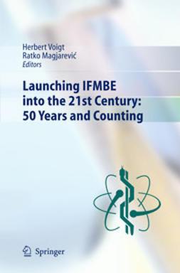 Voigt, Herbert - Launching IFMBE into the 21st Century: 50 Years and Counting, ebook