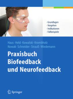 Haus, Karl-Michael - Praxisbuch Biofeedback und Neurofeedback, ebook