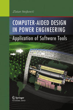 Stojkovic, Zlatan - Computer- Aided Design in Power Engineering, e-bok