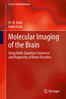 Kaila, M. M. - Molecular Imaging of the Brain, ebook