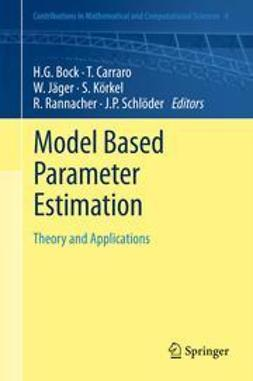Bock, Hans Georg - Model Based Parameter Estimation, ebook