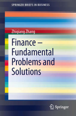 Zhang, Zhiqiang - Finance – Fundamental Problems and Solutions, ebook