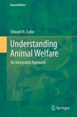 Eadie, Edward N. - Understanding Animal Welfare, ebook