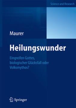 Maurer, Yvonne - Heilungswunder, ebook