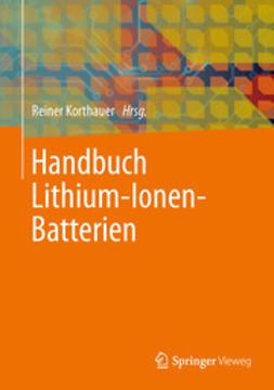 Korthauer, Reiner - Handbuch Lithium-Ionen-Batterien, ebook