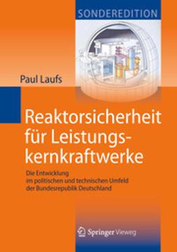 Laufs, Paul - Reaktorsicherheit für Leistungskernkraftwerke, ebook