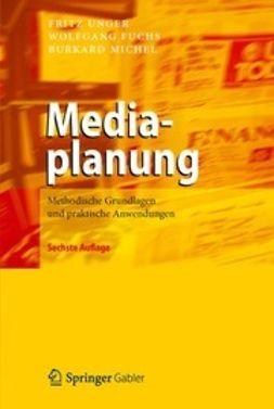 Unger, Fritz - Mediaplanung, ebook
