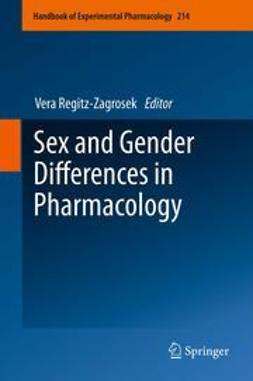 Regitz-Zagrosek, Vera - Sex and Gender Differences in Pharmacology, ebook
