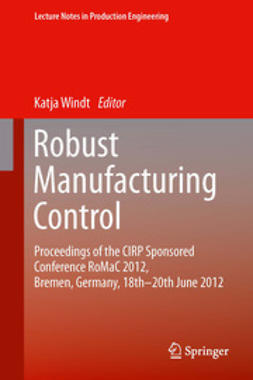 Windt, Katja - Robust Manufacturing Control, ebook