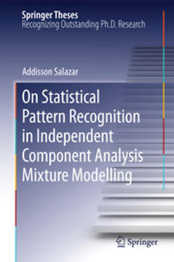 Salazar, Addisson - On Statistical Pattern Recognition in Independent Component Analysis Mixture Modelling, e-kirja