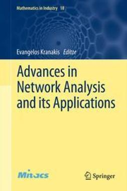 Kranakis, Evangelos - Advances in Network Analysis and its Applications, ebook