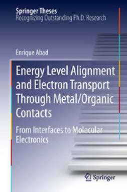 Abad, Enrique - Energy Level Alignment and Electron Transport Through Metal/Organic Contacts, ebook