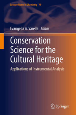 Varella, Evangelia A. - Conservation Science for the Cultural Heritage, ebook