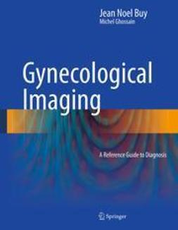Buy, Jean Noel - Gynecological Imaging, ebook