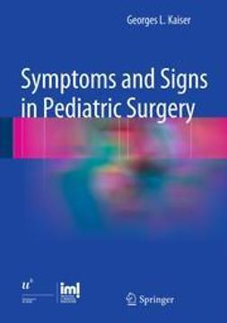Kaiser, Georges L. - Symptoms and Signs in Pediatric Surgery, e-bok