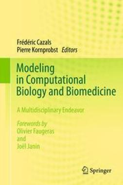 Cazals, Frédéric - Modeling in Computational Biology and Biomedicine, ebook