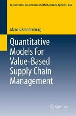 Brandenburg, Marcus - Quantitative Models for Value-Based Supply Chain Management, ebook