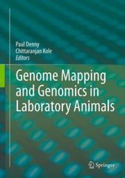 Denny, Paul - Genome Mapping and Genomics in Laboratory Animals, e-kirja