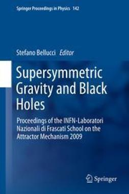 Bellucci, Stefano - Supersymmetric Gravity and Black Holes, ebook