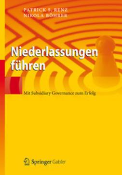 Renz, Patrick S. - Niederlassungen führen, ebook