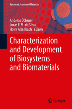 Öchsner, Andreas - Characterization and Development of Biosystems and Biomaterials, ebook