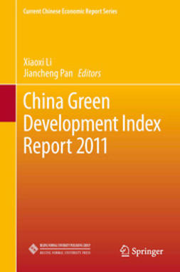 Li, Xiaoxi - China Green Development Index Report 2011, e-bok