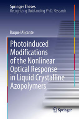 Alicante, Raquel - Photoinduced Modifications of the Nonlinear Optical Response in Liquid Crystalline Azopolymers, ebook