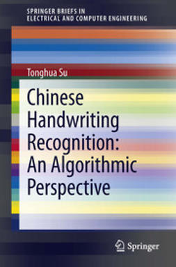 Su, Tonghua - Chinese Handwriting Recognition: An Algorithmic Perspective, ebook