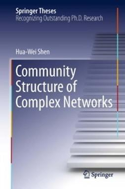 Shen, Hua-Wei - Community Structure of Complex Networks, ebook