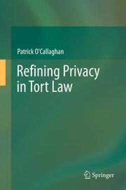 O'Callaghan, Patrick - Refining Privacy in Tort Law, ebook