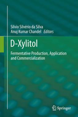 Silva, Silvio Silvério da - D-Xylitol, ebook
