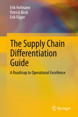 Hofmann, Erik - The Supply Chain Differentiation Guide, ebook