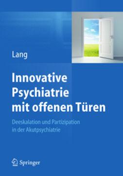 Lang, Undine - Innovative Psychiatrie mit offenen Türen, ebook