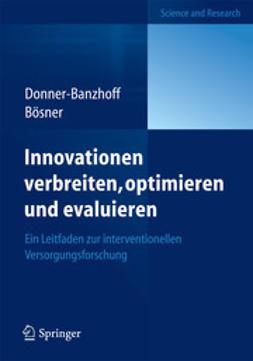 Donner-Banzhoff, Norbert - Innovationen verbreiten, optimieren und evaluieren, ebook