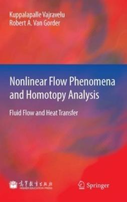 Vajravelu, Kuppalapalle - Nonlinear Flow Phenomena and Homotopy Analysis, ebook
