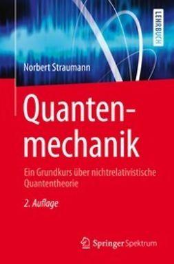Straumann, Norbert - Quantenmechanik, ebook