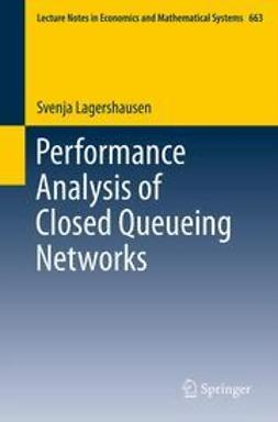 Lagershausen, Svenja - Performance Analysis of Closed Queueing Networks, ebook