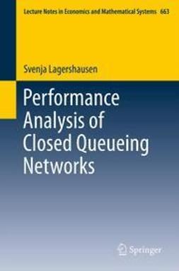 Lagershausen, Svenja - Performance Analysis of Closed Queueing Networks, ebook