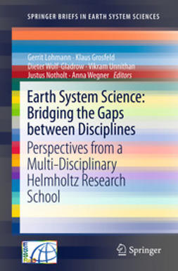 Lohmann, Gerrit - Earth System Science: Bridging the Gaps between Disciplines, ebook