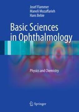 Flammer, Josef - Basic Sciences in Ophthalmology, ebook