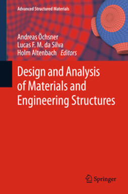 Öchsner, Andreas - Design and Analysis of Materials and Engineering Structures, ebook