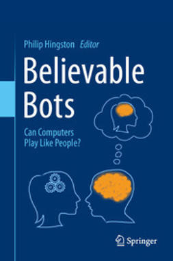 Hingston, Philip - Believable Bots, ebook