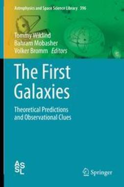 Wiklind, Tommy - The First Galaxies, ebook
