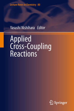 Nishihara, Yasushi - Applied Cross-Coupling Reactions, ebook