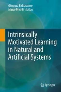 Baldassarre, Gianluca - Intrinsically Motivated Learning in Natural and Artificial Systems, ebook