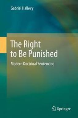 Hallevy, Gabriel - The Right to Be Punished, ebook